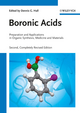 Boronic Acids: Preparation and Applications in Organic Synthesis, Medicine and Materials, 2nd Completely Revised Edition, 2 Volume Set (3527325980) cover image