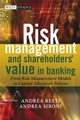 Risk Management and Shareholders' Value in Banking: From Risk Measurement Models to Capital Allocation Policies (0470029781) cover image