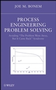 Process Engineering Problem Solving: Avoiding
