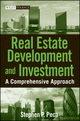 Real Estate Development and Investment: A Comprehensive Approach (0470223081) cover image