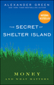 The Secret of Shelter Island: Money and What Matters  (0470482281) cover image