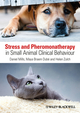 Stress and Pheromonatherapy in Small Animal Clinical Behaviour (0470671181) cover image