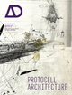 Protocell Architecture (0470748281) cover image
