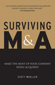 Surviving M&A: Make the Most of Your Company Being Acquired (0470779381) cover image