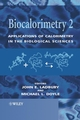 Biocalorimetry 2: Applications of Calorimetry in the Biological Sciences (0470849681) cover image