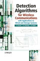 Detection Algorithms for Wireless Communications: With Applications to Wired and Storage Systems (0470858281) cover image