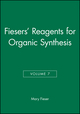 Fiesers' Reagents for Organic Synthesis, Volume 7 (0471029181) cover image