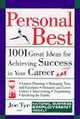 Personal Best: 1001 Great Ideas for Achieving Success in Your Career (0471148881) cover image