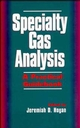 Specialty Gas Analysis: A Practical Guidebook (0471185981) cover image