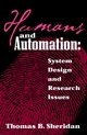 Humans and Automation: System Design and Research Issues (0471234281) cover image