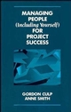 Managing People (Including Yourself) for Project Success (0471290181) cover image