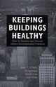 Keeping Buildings Healthy: How to Monitor and Prevent Indoor Environment Problems (0471292281) cover image