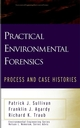 Practical Environmental Forensics: Process and Case Histories (0471353981) cover image