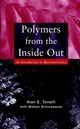 Polymers From the Inside Out: An Introduction to Macromolecules (0471381381) cover image