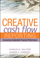 Creative Cash Flow Reporting: Uncovering Sustainable Financial Performance (0471469181) cover image
