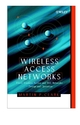 Wireless Access Networks: Fixed Wireless Access and WLL Networks -- Design and Operation (0471492981) cover image