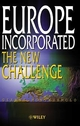 Europe Incorporated: The New Challenge (0471623881) cover image