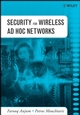 Security for Wireless Ad Hoc Networks (0471756881) cover image