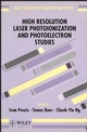 High Resolution Laser Photoionization and Photoelectron Studies (0471941581) cover image