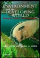 Environment and the Developing World: Principles, Policies and Management (0471983381) cover image