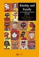 Kinship and Family: An Anthropological Reader (0631229981) cover image