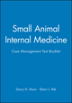 Small Animal Internal Medicine: Case Management Test Booklet (0683303481) cover image