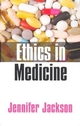 Ethics in Medicine: Virtue, Vice and Medicine (0745625681) cover image