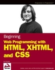 Beginning Web Programming with HTML, XHTML, and CSS (0764570781) cover image
