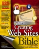 Creating Web Sites Bible, 2nd Edition (0764574981) cover image