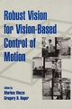 Robust Vision for Vision-Based Control of Motion (0780353781) cover image
