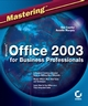 Mastering Microsoft Office 2003 for Business Professionals (0782142281) cover image