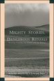 Mighty Stories, Dangerous Rituals: Weaving Together the Human and the Divine (0787956481) cover image