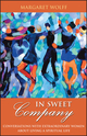 In Sweet Company: Conversations with Extraordinary Women about Living a Spiritual Life (0787983381) cover image