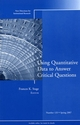 Using Quantitative Data to Answer Critical Questions: New Directions for Institutional Research, Number 133 (0787997781) cover image