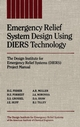 Emergency Relief System Design Using DIERS Technology: The Design Institute for Emergency Relief Systems (DIERS) Project Manual (0816905681) cover image