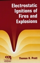 Electrostatic Ignitions of Fires and Explosions (0816999481) cover image