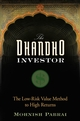 The Dhandho Investor: The Low-Risk Value Method to High Returns (1118044681) cover image