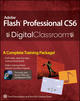 Adobe Flash Professional CS6 Digital Classroom (1118124081) cover image