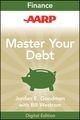 AARP Master Your Debt: Slash Your Monthly Payments and Become Debt Free (1118230981) cover image