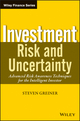 Investment Risk and Uncertainty: Advanced Risk Awareness Techniques for the Intelligent Investor (1118300181) cover image