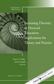 Increasing Diversity in Doctoral Education: Implications for Theory and Practice: New Directions for Higher Education, Number 163 (1118783581) cover image