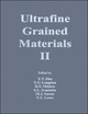Ultrafine Grained Materials II (1118804481) cover image