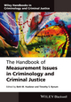 The Handbook of Measurement Issues in Criminology and Criminal Justice (1118868781) cover image