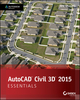 AutoCAD Civil 3D 2015 Essentials: Autodesk Official Press (1118871081) cover image