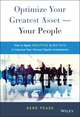 Optimize Your Greatest Asset -- Your People: How to Apply Analytics to Big Data to Improve Your Human Capital Investments (1119004381) cover image