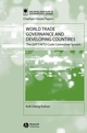 World Trade Governance and Developing Countries: The GATT/WTO Code Committee System (1405116781) cover image