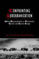 Confronting Suburbanization: Urban Decentralization in Postsocialist Central and Eastern Europe (1405185481) cover image