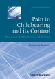 Pain in Childbearing and its Control: Key Issues for Midwives and Women, 2nd Edition (1405195681) cover image