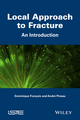 Local Approach to Fracture: An Introduction (1848218281) cover image