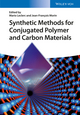 Synthetic Methods for Conjugated Polymer and Carbon Materials (3527339981) cover image